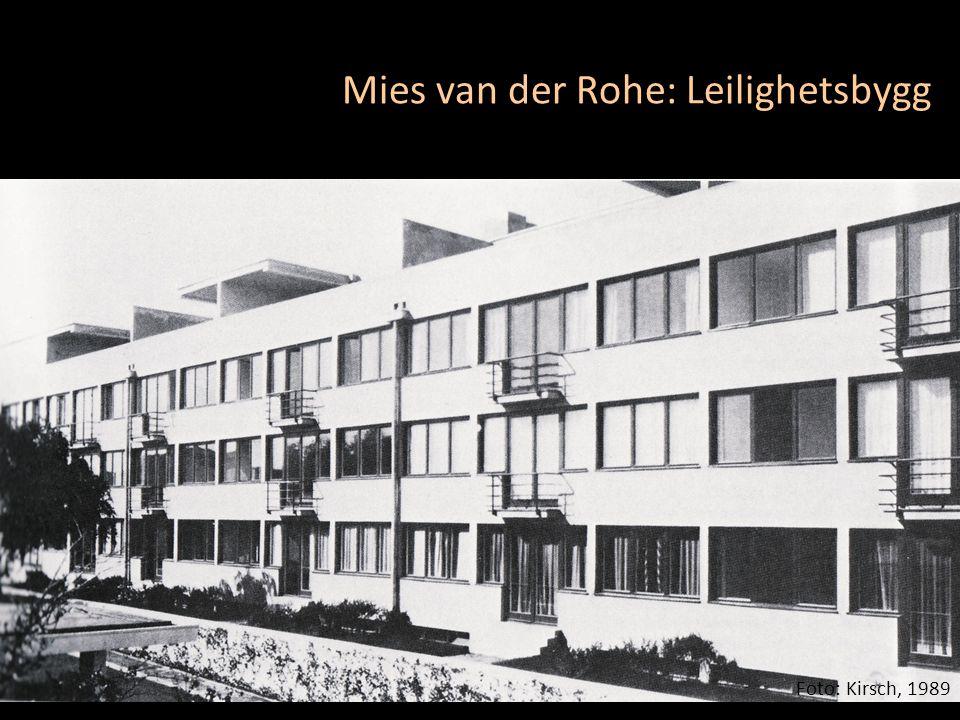 Mies van der Rohe: Leilighetsbygg