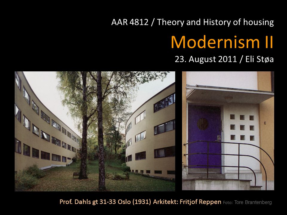 AAR 4812 / Theory and History of housing Modernism II 23