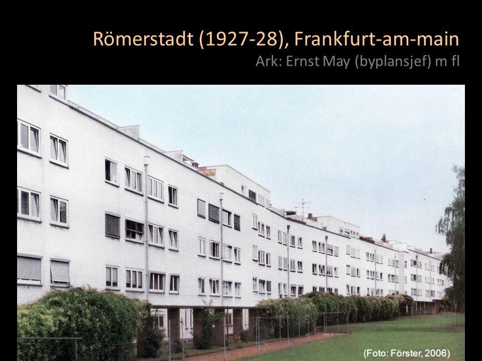 Römerstadt (1927-28), Frankfurt-am-main Ark: Ernst May (byplansjef) m fl