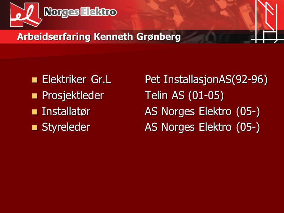 Arbeidserfaring Kenneth Grønberg