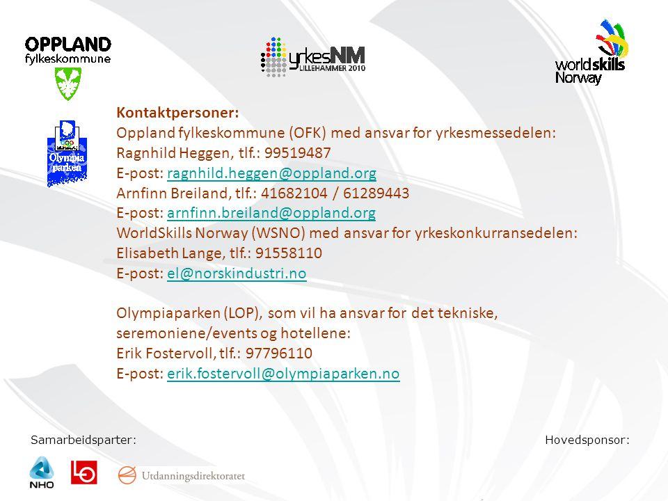 Oppland fylkeskommune (OFK) med ansvar for yrkesmessedelen: