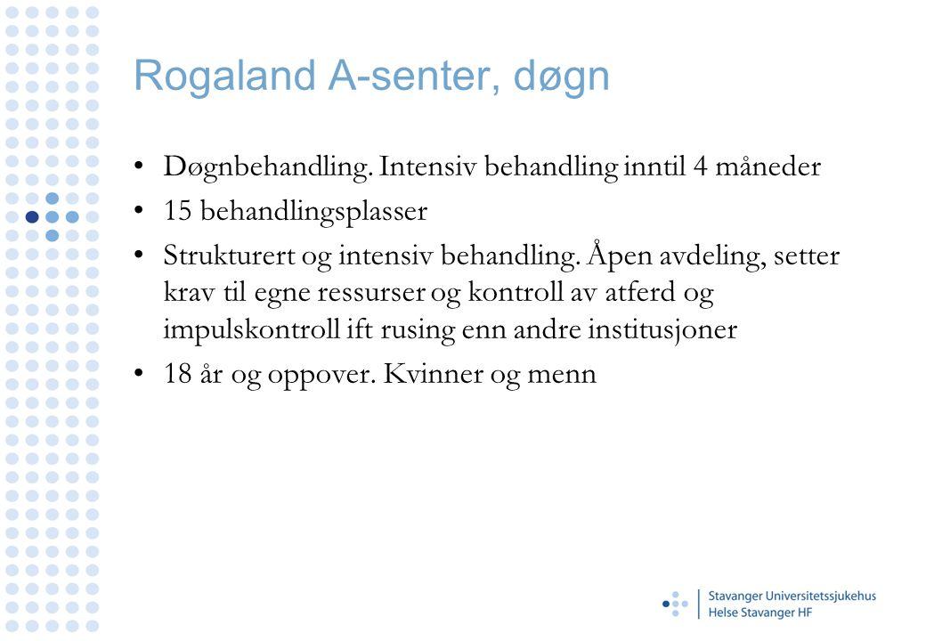 Rogaland A-senter, døgn