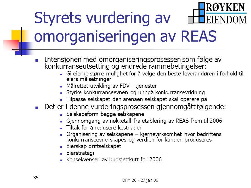 Styrets vurdering av omorganiseringen av REAS