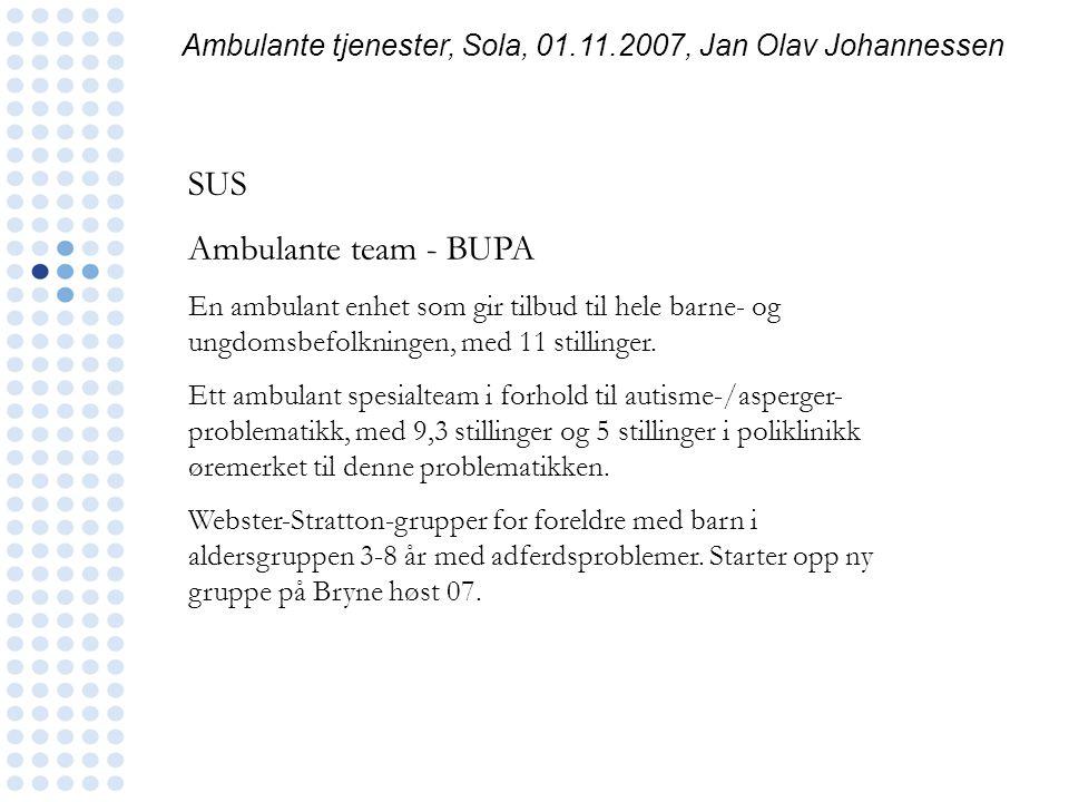 Ambulante tjenester, Sola, 01.11.2007, Jan Olav Johannessen