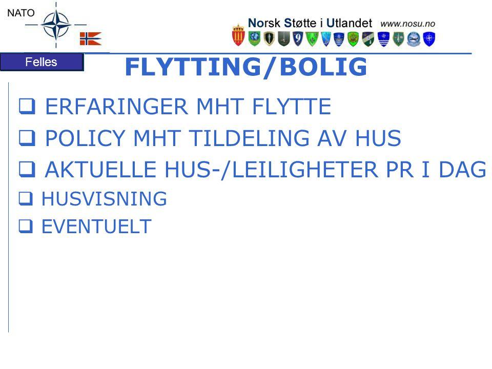 FLYTTING/BOLIG ERFARINGER MHT FLYTTE POLICY MHT TILDELING AV HUS