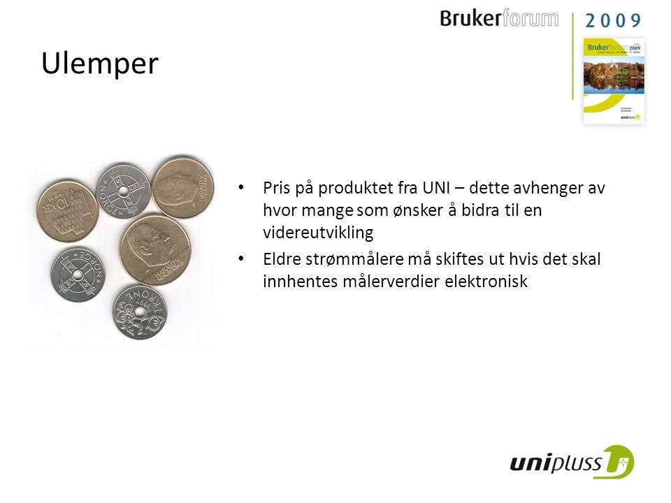 Ulemper Pris på produktet fra UNI – dette avhenger av hvor mange som ønsker å bidra til en videreutvikling.