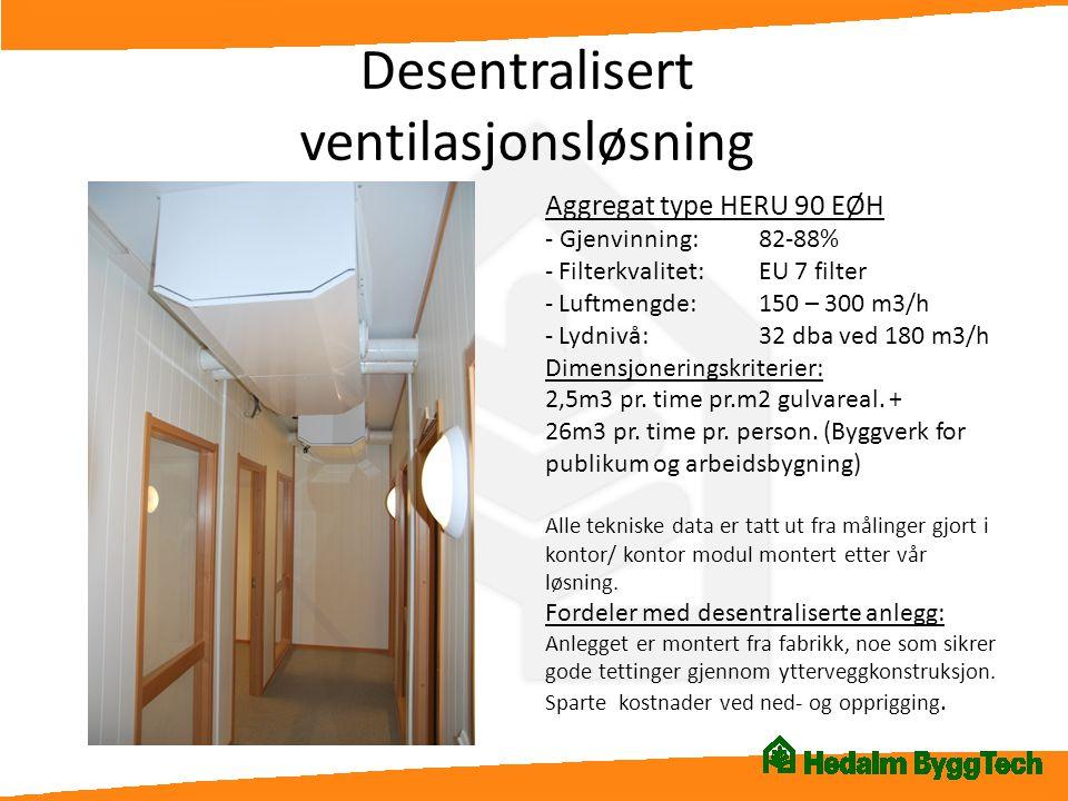 Desentralisert ventilasjonsløsning