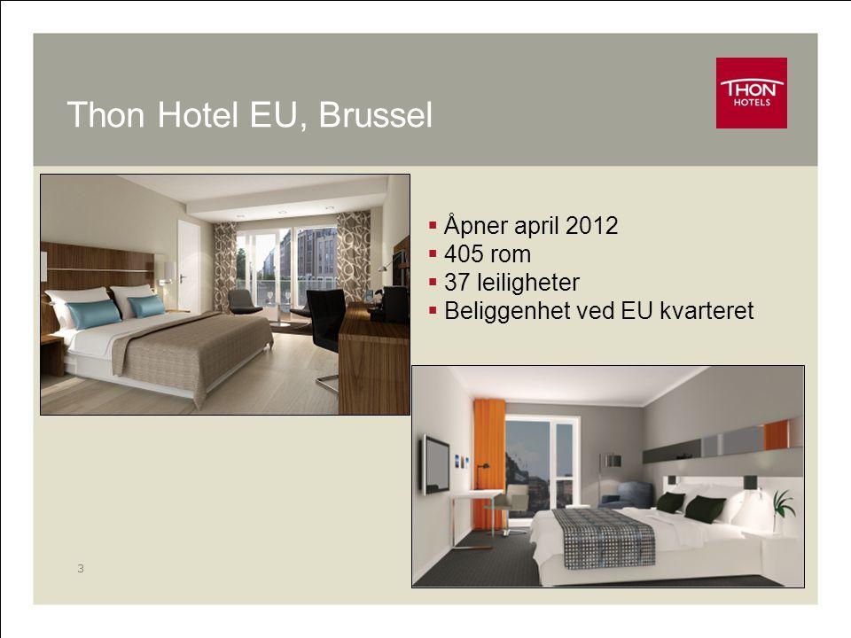 Thon Hotel EU, Brussel Åpner april 2012 405 rom 37 leiligheter