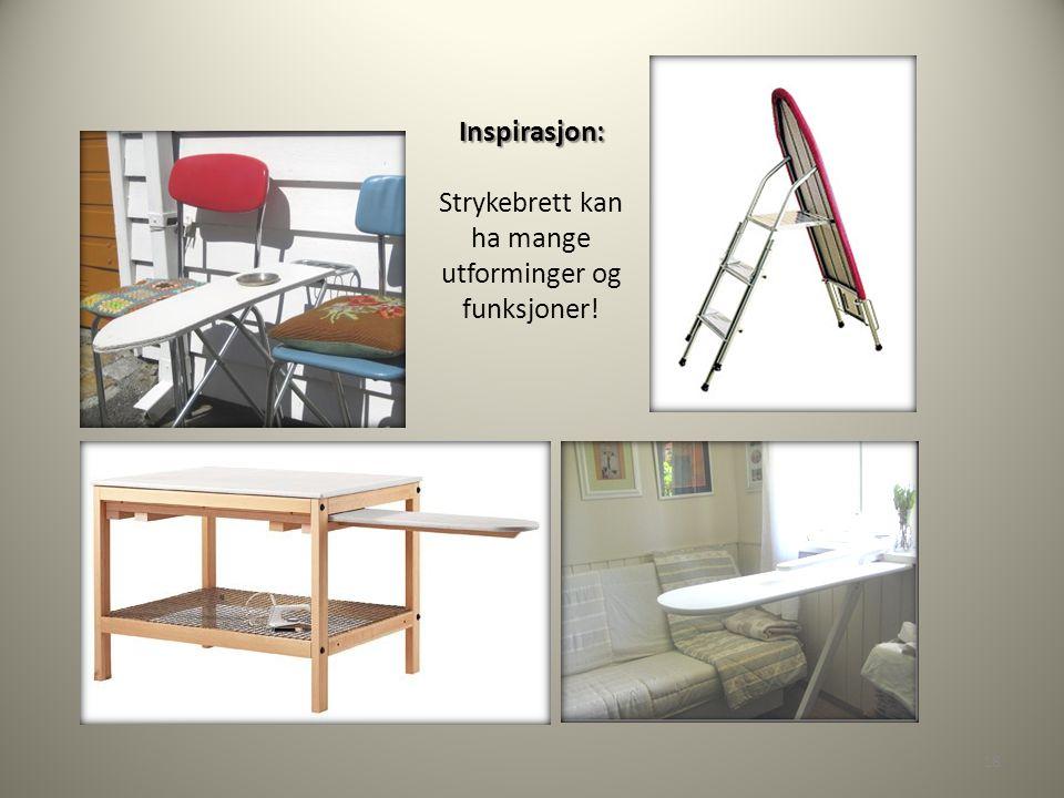 Inspirasjon: Strykebrett kan ha mange utforminger og funksjoner!
