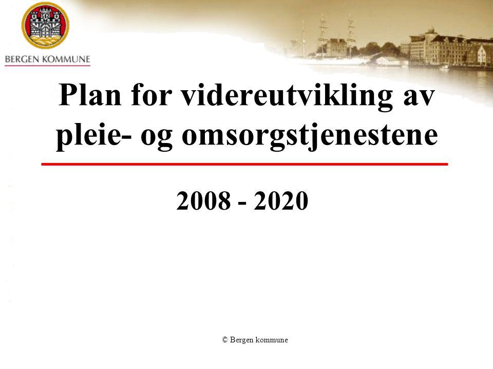 Plan for videreutvikling av pleie- og omsorgstjenestene