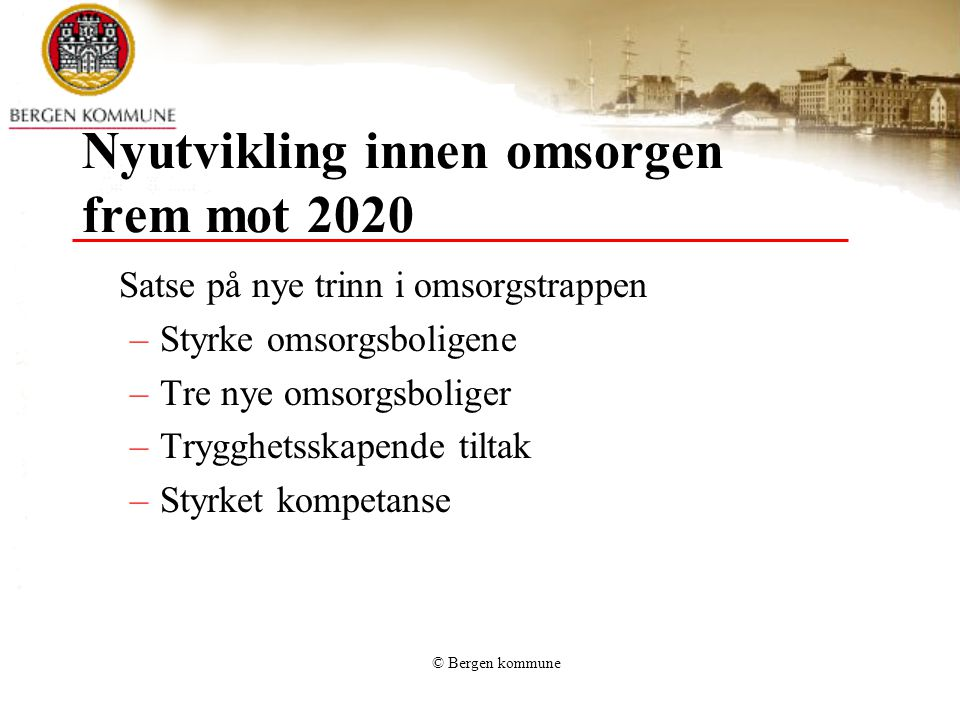 Nyutvikling innen omsorgen frem mot 2020