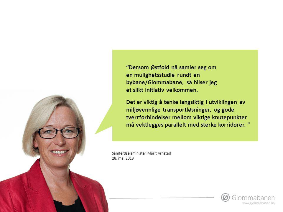 Dersom Østfold nå samler seg om en mulighetsstudie rundt en bybane/Glommabane, så hilser jeg et slikt initiativ velkommen.
