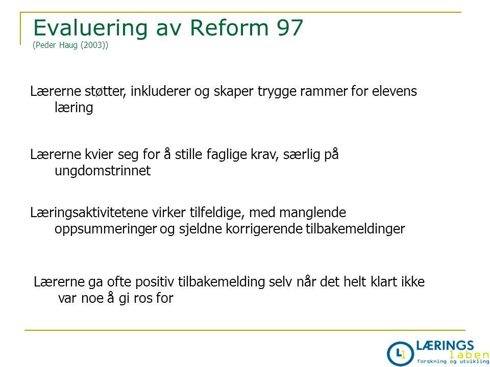 Evaluering av Reform 97 (Peder Haug (2003))