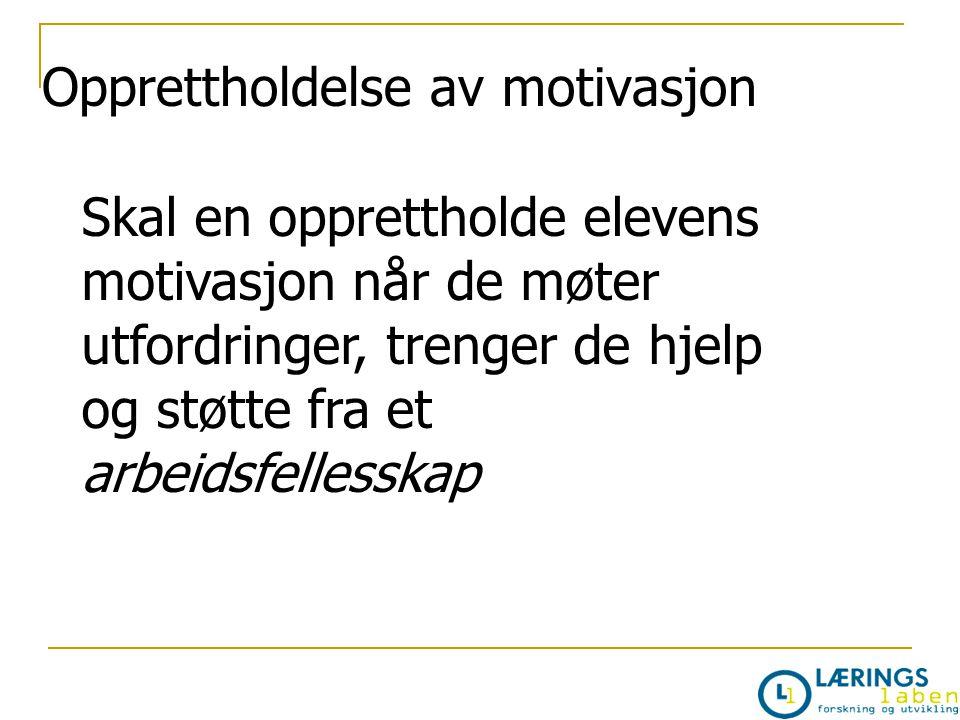 Opprettholdelse av motivasjon