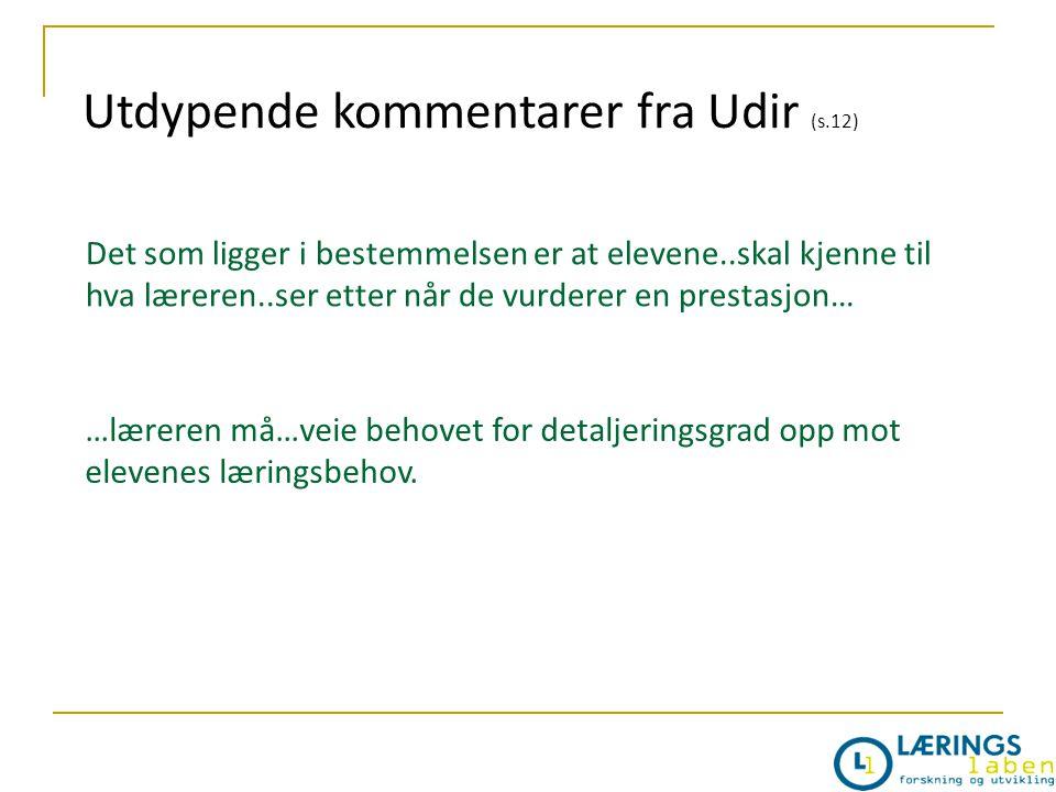 Utdypende kommentarer fra Udir (s.12)