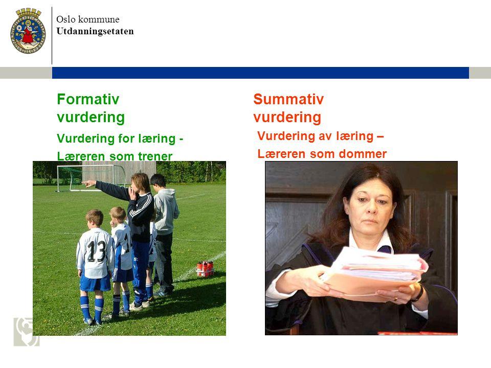 Formativ Summativ vurdering vurdering
