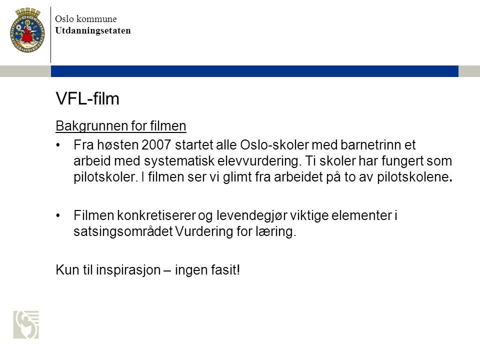 VFL-film Bakgrunnen for filmen