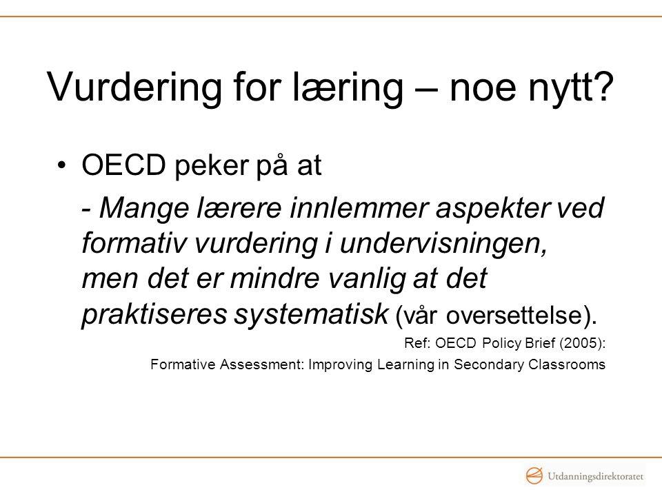 Vurdering for læring – noe nytt