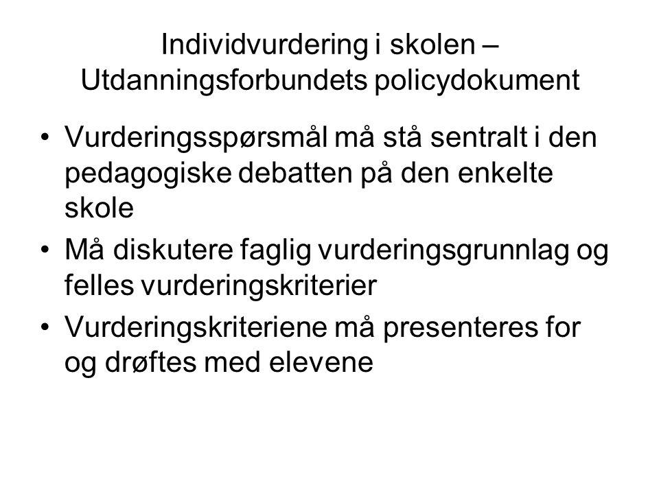 Individvurdering i skolen – Utdanningsforbundets policydokument