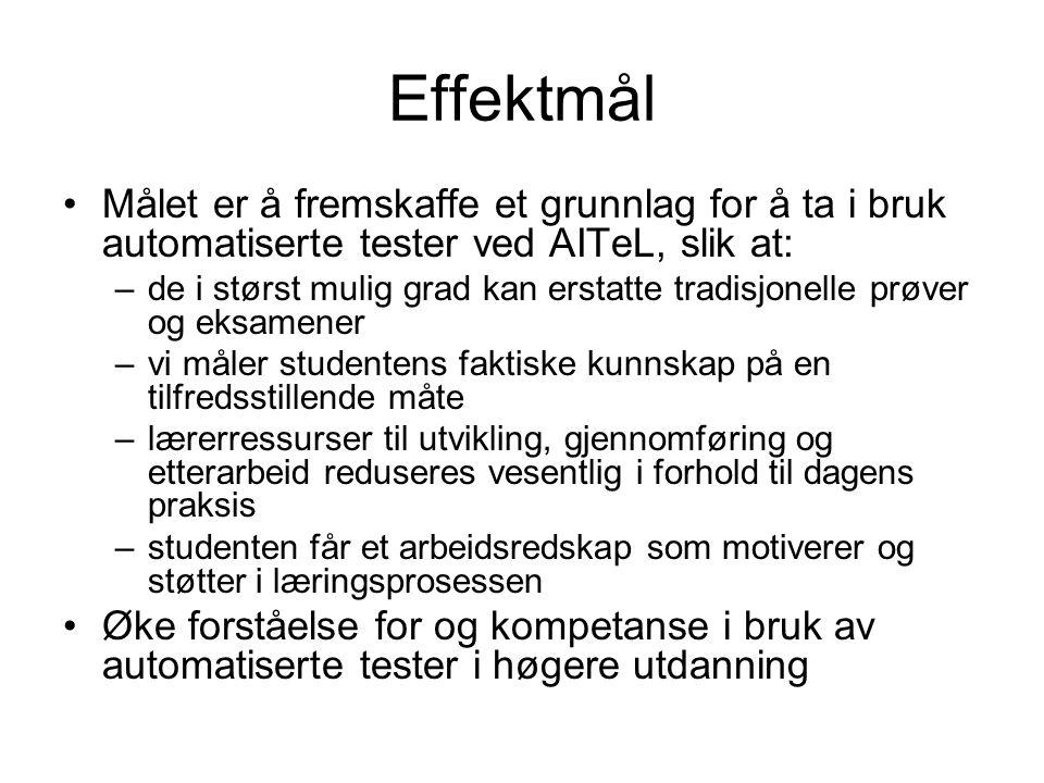 Effektmål Målet er å fremskaffe et grunnlag for å ta i bruk automatiserte tester ved AITeL, slik at: