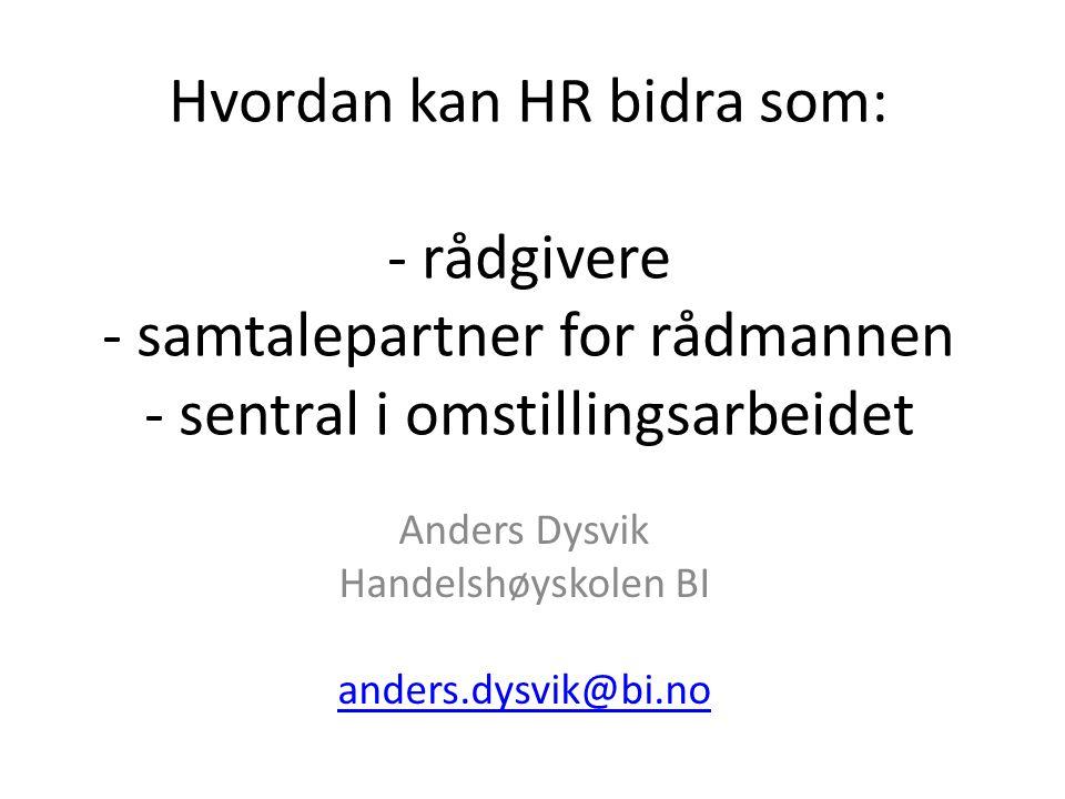 Anders Dysvik Handelshøyskolen BI anders.dysvik@bi.no