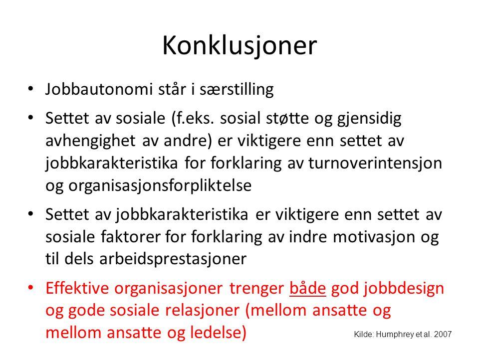 Konklusjoner Jobbautonomi står i særstilling