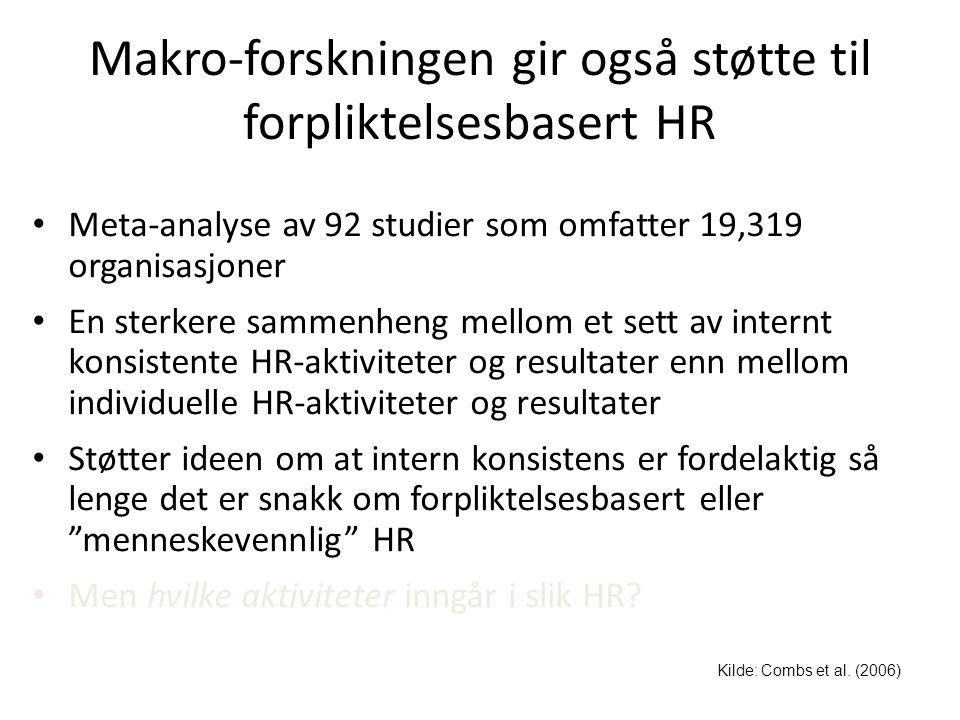 Makro-forskningen gir også støtte til forpliktelsesbasert HR