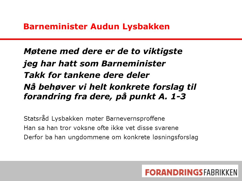 Barneminister Audun Lysbakken