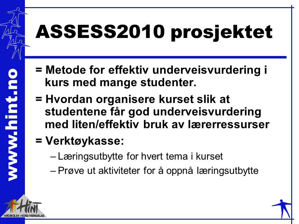 ASSESS2010 prosjektet = Metode for effektiv underveisvurdering i kurs med mange studenter.
