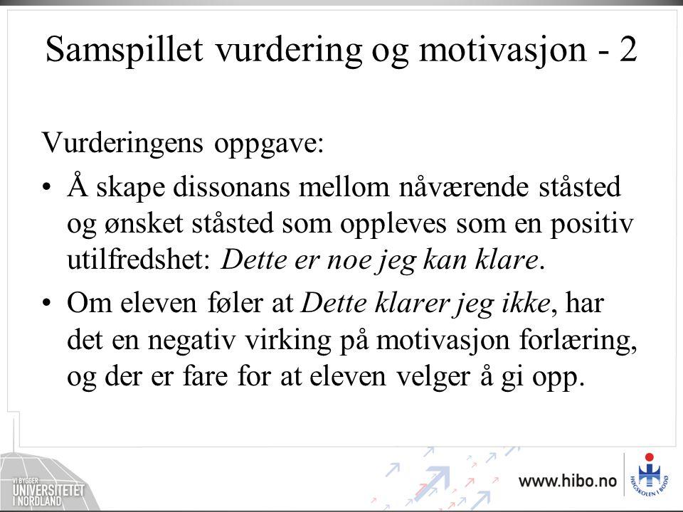 Samspillet vurdering og motivasjon - 2