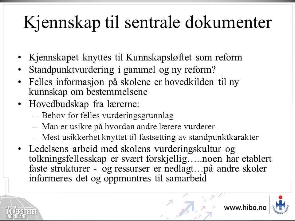 Kjennskap til sentrale dokumenter