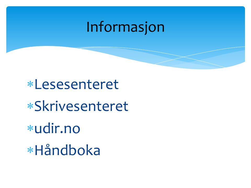 Informasjon Lesesenteret Skrivesenteret udir.no Håndboka