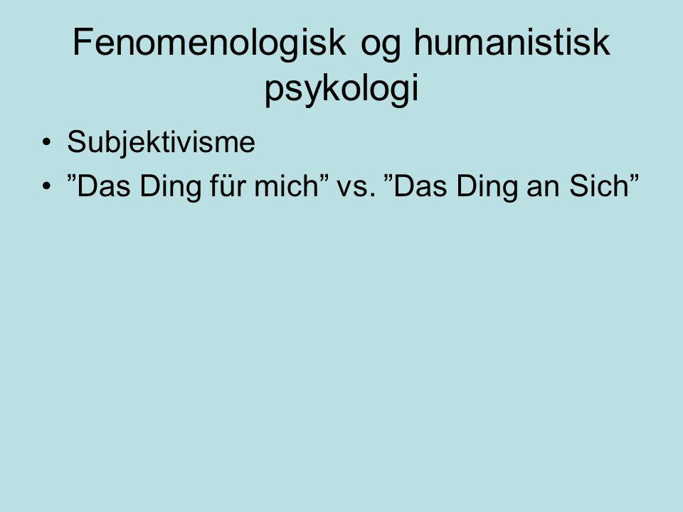 Fenomenologisk og humanistisk psykologi