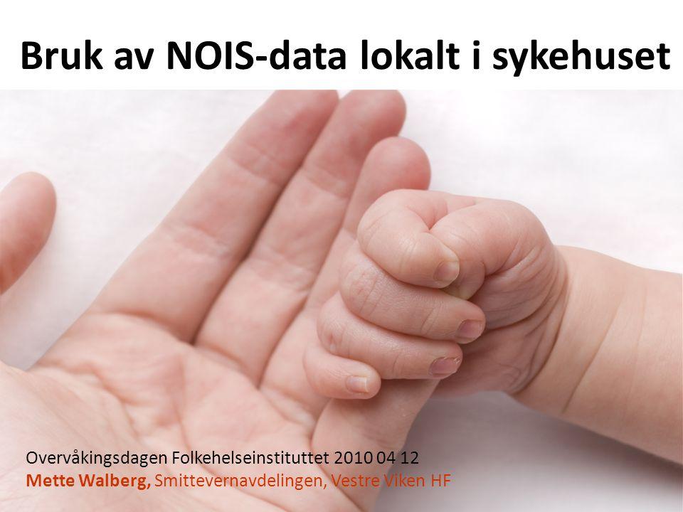 Bruk av NOIS-data lokalt i sykehuset