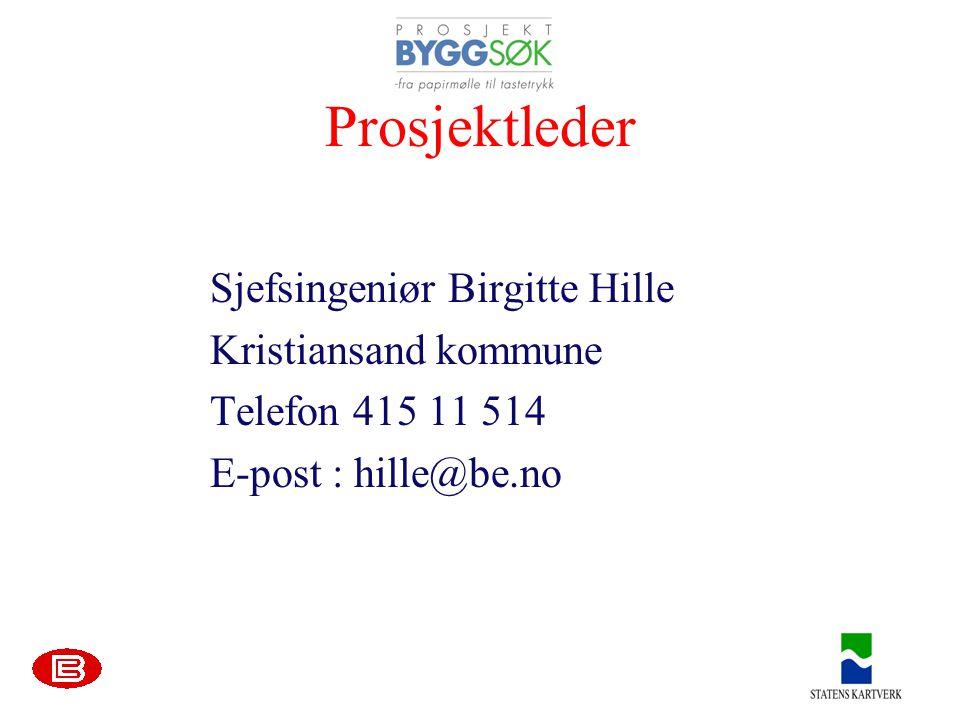 Prosjektleder Sjefsingeniør Birgitte Hille Kristiansand kommune