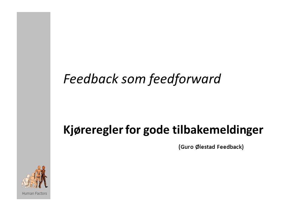 Feedback som feedforward