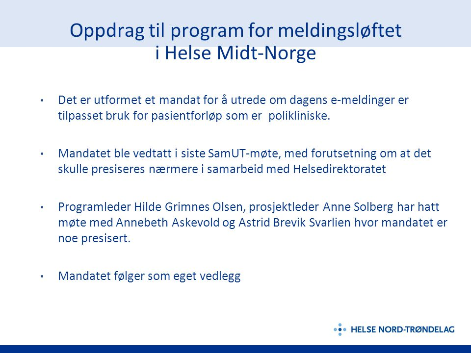 Oppdrag til program for meldingsløftet i Helse Midt-Norge