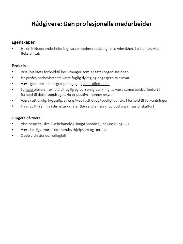 Rådgivere: Den profesjonelle medarbeider