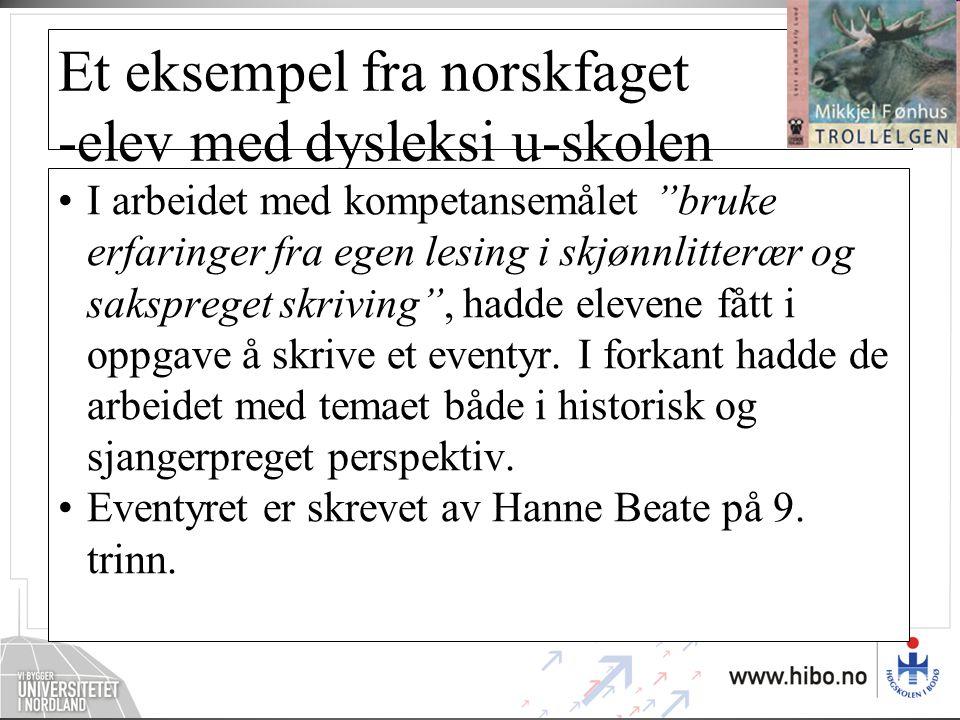 Et eksempel fra norskfaget -elev med dysleksi u-skolen