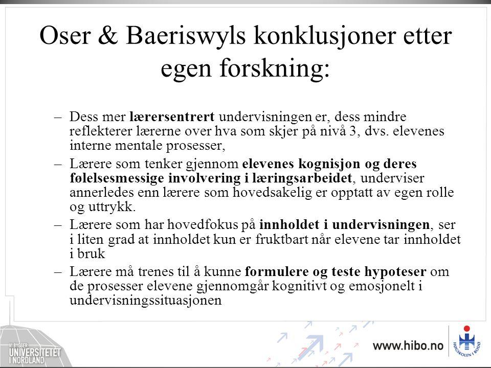 Oser & Baeriswyls konklusjoner etter egen forskning: