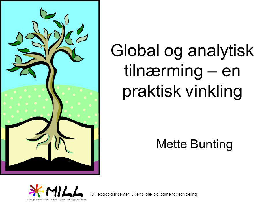 Global og analytisk tilnærming – en praktisk vinkling