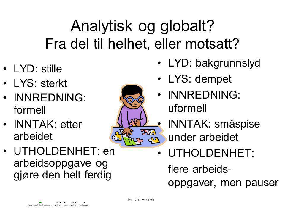 Analytisk og globalt Fra del til helhet, eller motsatt