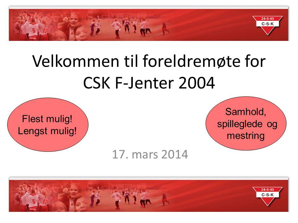 Velkommen til foreldremøte for CSK F-Jenter 2004
