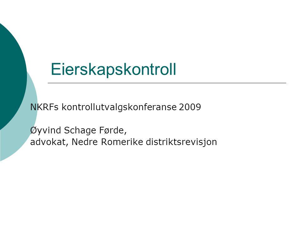 Eierskapskontroll NKRFs kontrollutvalgskonferanse 2009