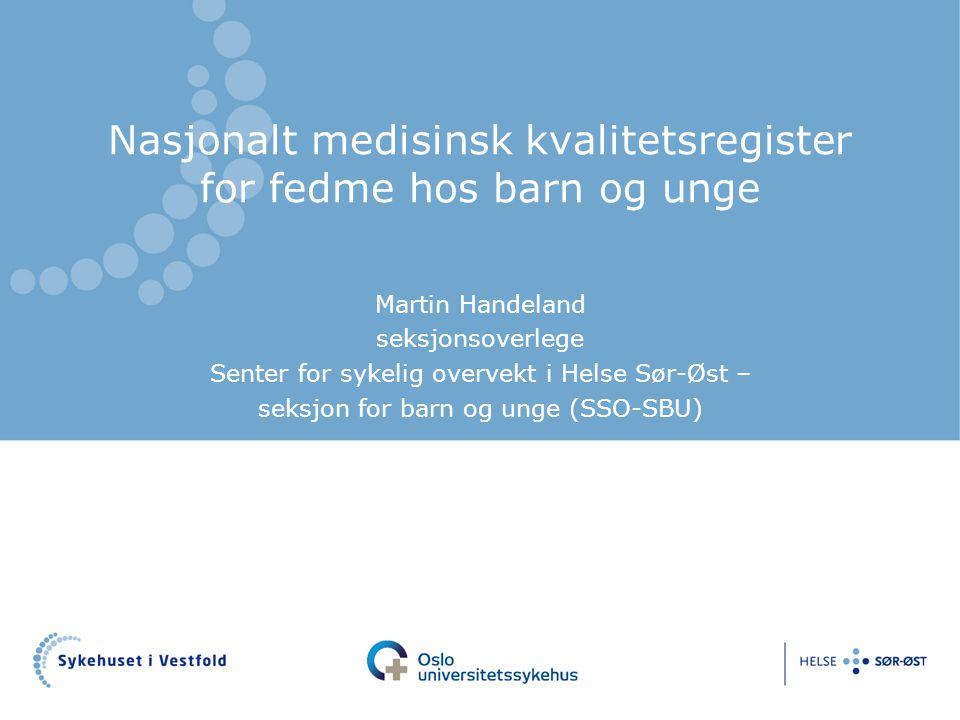 Nasjonalt medisinsk kvalitetsregister for fedme hos barn og unge