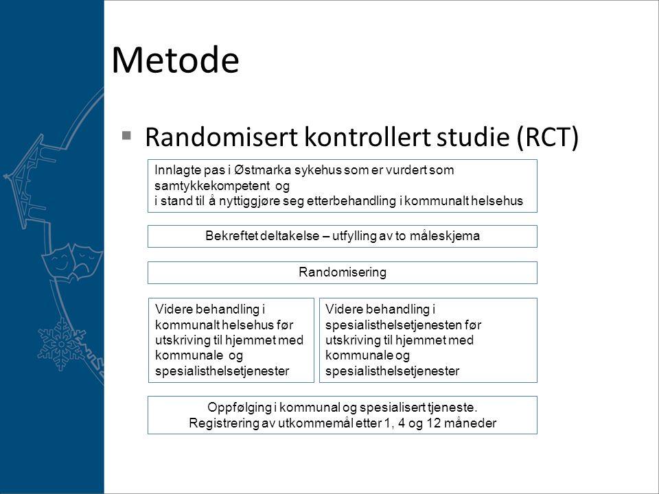 Metode Randomisert kontrollert studie (RCT)