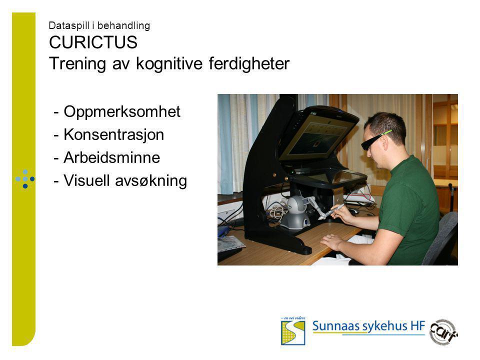 Dataspill i behandling CURICTUS Trening av kognitive ferdigheter
