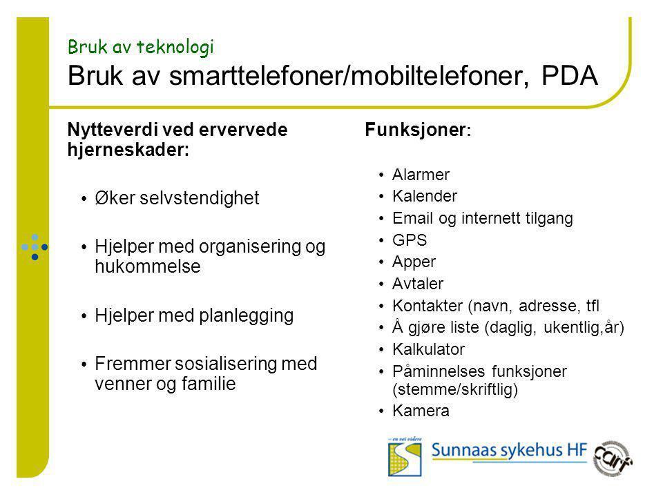 Bruk av teknologi Bruk av smarttelefoner/mobiltelefoner, PDA