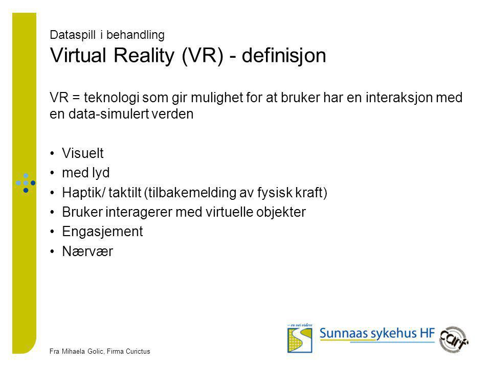 Dataspill i behandling Virtual Reality (VR) - definisjon