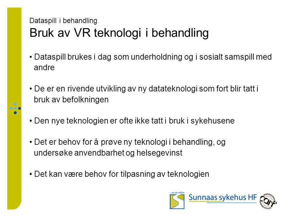 Dataspill i behandling Bruk av VR teknologi i behandling